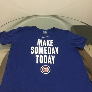 Chicago Cubs Make Someday Today Nike T-Shirt XL